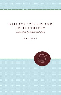 Cover Wallace Stevens and Poetic Theory