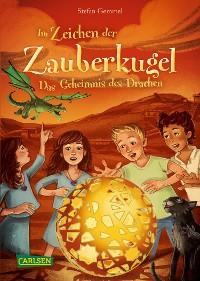 Cover Im Zeichen der Zauberkugel 4: Das Geheimnis des Drachen