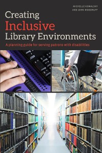 Cover Creating Inclusive Library Environments