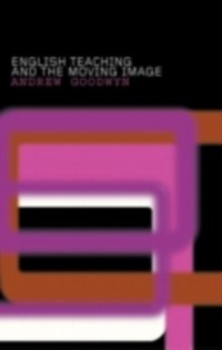 Cover English Teaching and the Moving Image