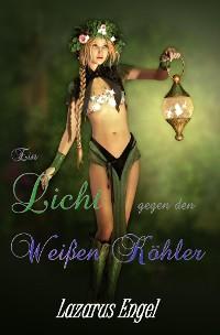 Cover Ein Licht gegen den Weißen Köhler