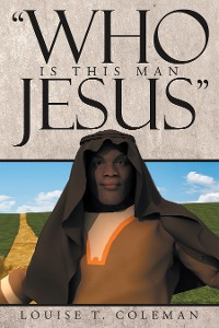 """Cover """"Who Is This Man Jesus"""""""