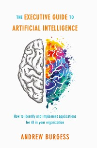 Cover The Executive Guide to Artificial Intelligence