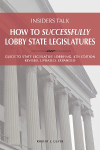 Cover Insiders Talk; How to Successfully Lobby State Legislatures