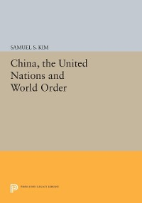 Cover China, the United Nations and World Order