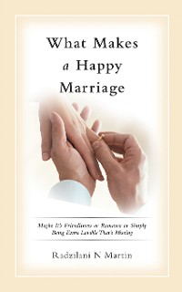 Cover What Makes a Happy Marriage