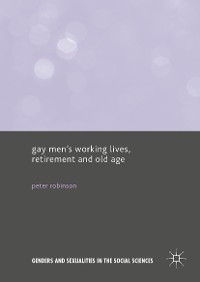Cover Gay Men's Working Lives, Retirement and Old Age