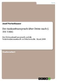 Cover Der Auskunftsanspruch über Dritte nach § 101 UrhG