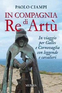 Cover In compagnia di Re Artù