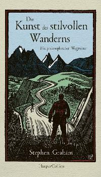 Cover Die Kunst des stilvollen Wanderns - Ein philosophischer Wegweiser