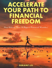 Cover Accelerate Your Path to Financial Freedom