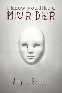 Cover I Know You Like a Murder