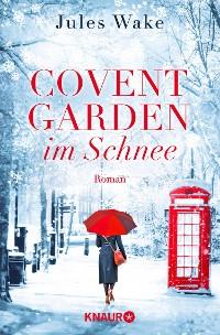 Cover Covent Garden im Schnee
