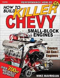 Cover How to Build Killer Chevy Small-Block Engines