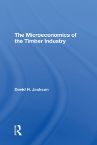 Cover Microeconomics Of The Timber Industry