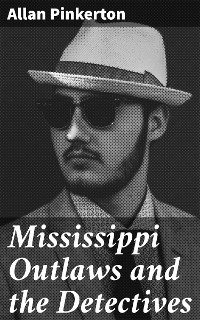 Cover Mississippi Outlaws and the Detectives