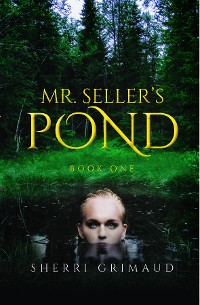 Cover Mr. Seller's Pond