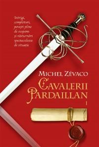 Cover Cavalerii Pardaillan. Vol 1