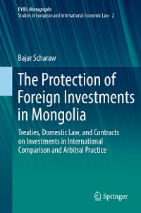 Cover The Protection of Foreign Investments in Mongolia