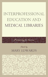 Cover Interprofessional Education and Medical Libraries