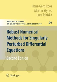 Cover Robust Numerical Methods for Singularly Perturbed Differential Equations