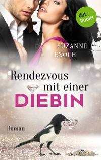 Cover Rendezvous mit einer Diebin: Samantha Jellicoe - Der erste Coup