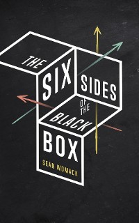 Cover The Six Sides of the Black Box