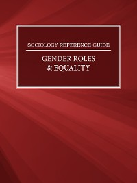 Cover Sociology Reference Guide: Gender Roles & Equality