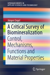 Cover A Critical Survey of Biomineralization