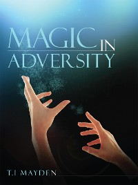 Cover Magic in Adversity