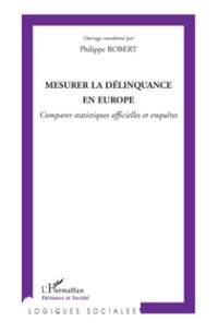 Cover Mesurer la delinquance en europe - comparer statistiques off