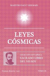 Cover Leyes Cósmicas - Tomo III Sagrado libro del Yo Soy