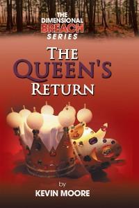 Cover The Dimensional Breach Series: the Queen's Return