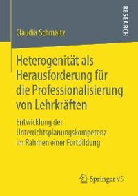 Cover Heterogenität als Herausforderung für die Professionalisierung von Lehrkräften