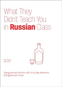 Cover What They Didn't Teach You in Russian Class