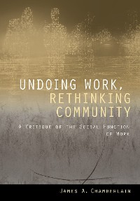 Cover Undoing Work, Rethinking Community
