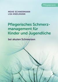 Cover Pflegerisches Schmerzmanagement für Kinder und Jugendliche