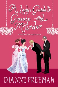 Cover A Lady's Guide to Gossip and Murder
