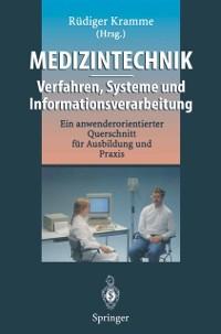 Cover Medizintechnik - Verfahren, Systeme und Informationsverarbeitung