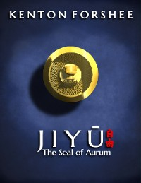 Cover Jiyu: The Seal of Aurum
