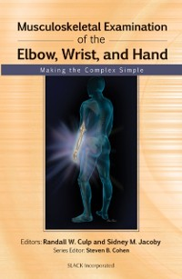 Cover Musculoskeletal Examination of the Elbow, Wrist, and Hand