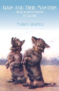Cover Dogs and Their Masters with Illustrations in Colour