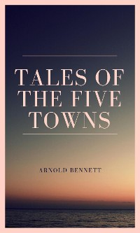 Cover Tales of the Five Towns