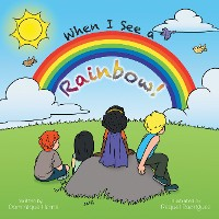 Cover When I See a Rainbow!