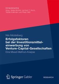 Cover Erfolgsfaktoren bei der  Investitionsmitteleinwerbung  von Venture-Capital-Gesellschaften