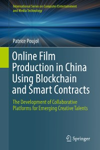 Cover Online Film Production in China Using Blockchain and Smart Contracts
