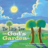 Cover The Little Tree in God's Garden