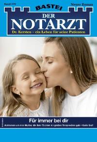 Cover Der Notarzt 379 - Arztroman