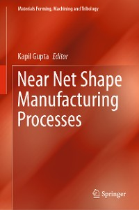 Cover Near Net Shape Manufacturing Processes