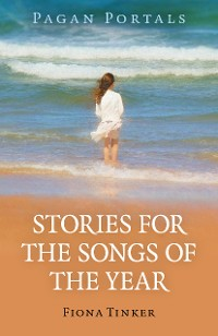 Cover Pagan Portals - Stories for the Songs of the Year